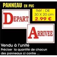 Réf. ADE - Panneau DEPART - ARRIVEE (30 x 20 cm)