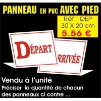 Réf. ADEP - Panneau DEPART - ARRIVEE AVEC PIED (30 x 20 cm)